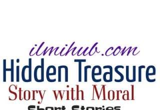 Hidden Treasure Story in English, Hidden Treasure Story Moral, Hidden Treasure Story