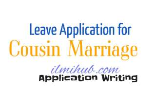 Leave Application for Cousin Marriage, Leave Letter for Cousin Marriage, Leave application for Cousin Marriage to Principal