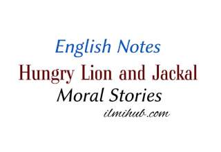 The Lion and the Jackal Story, Story of Lion and Jackal, Hungry Lion and the Jackal short story