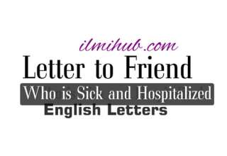 Sample Letter to a Friend Who Is Hospitalized, Letter to a Friend Who is Sick and Admitted in a Hospital, Letter to Your friend who is an Indoor Patient in a Hospital