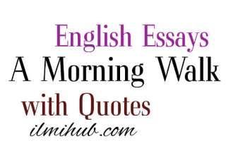 Paragraph on Morning Walk, Morning walk quotes, Morning Walk Essay