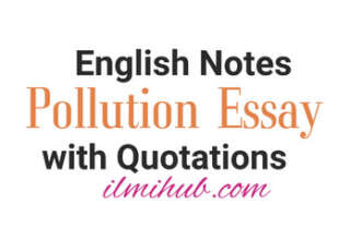 essay on Pollution with Quotations for FSC, Pollution Essay with Quotations, Essay on Pollution with quotes