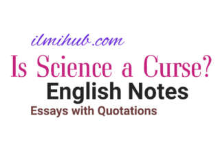 Is Science Curse Essay for FSC, Essay on Is Science a Curse with Quotes, Is Science a Curse Essay with Quotations