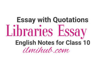 Essay on Libraries with Quotations, Libraries Essay in English with Quotes, Essay on Libraries in English with Quotations for Class 10, Libraries essay
