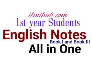English Notes, 1st Year English Notes, FSC English Notes, Class 11 English Notes