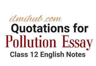 Quotations for Essay on Pollution, Quotations for Pollution Essay, Quotations on Pollution