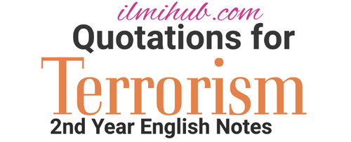 Terrorism Essay Quotations, Terrorism essay quotes, quotes for essay on terrorism