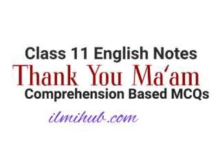 thank you mam mcqs, thank you ma'am mcqs, thank you ma'am comprehension based mcqs
