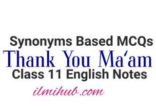 Thank You mam synonyms, Thank you ma'am synonyms mcqs, thank you ma'am mcqs