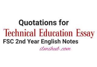 Quotations for Essay on Technical Education, Technical Education Essay Quotations, Importance of Technical Education Essay Quotations